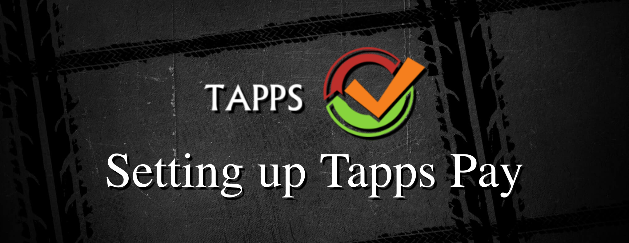Tapps Pay Setup